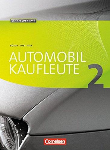 9783064503458: Automobilkaufleute 02. Fachkunde und Arbeitsbuch: 450133-1 und 450136-2 im Paket