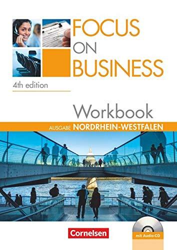 9783064503861: Focus on Business B1-B2. New Edition. Nordrhein-Westfalen. Workbook mit Lösungsschlüssel und Audio-CD