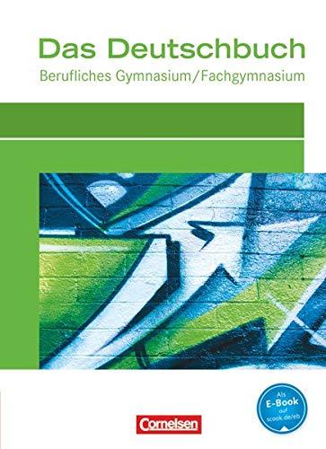 9783064503939: Das Deutschbuch für das Berufsgymnasium. Schülerbuch