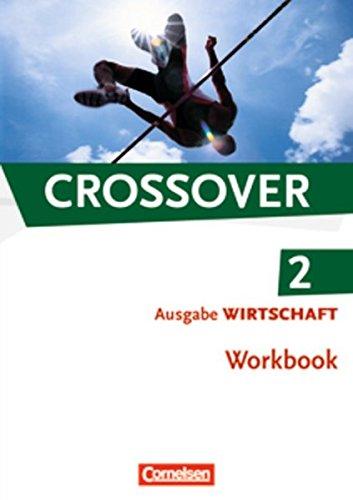 9783064503977: Crossover - The New Edition - Wirtschaft 2: 12./13. Schuljahr. Workbook mit herausnehmbarem Schlüssel