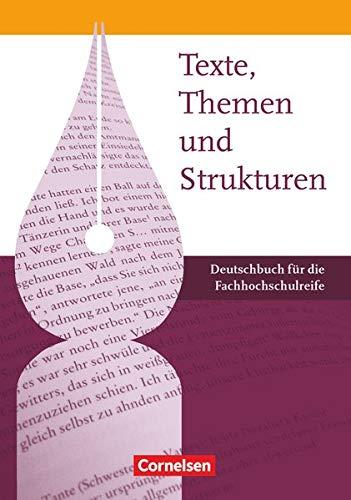 9783064504240: Texte, Themen und Strukturen - Fachhochschulreife. Schülerbuch
