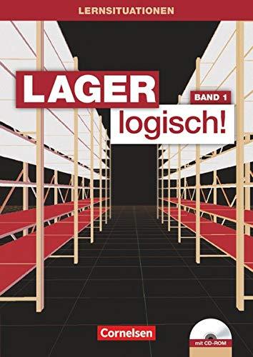 9783064504561: Lager logisch! 1. Ausbildungsjahr. Arbeitsbuch