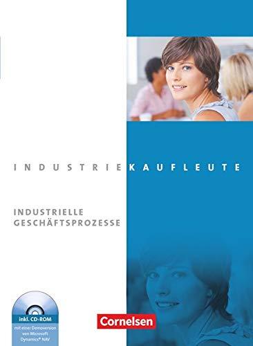 9783064504912: Industriekaufleute: Jahrgangsübergreifend - Industrielle Geschäftsprozesse. Fachkunde: Lernfelder 2, 5, 6, 7, 10, 11. Schülerbuch