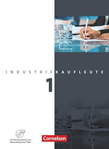 9783064504943: Industriekaufleute - Neubearbeitung: Industriekaufleute 1. Ausbildungsjahr: Lernfelder 1-5. Schulerbuch mit CD-ROM