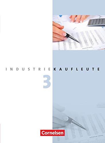 9783064505001: Industriekaufleute 3. Ausbildungsjahr: Lernfelder 10-12.  Fachkunde