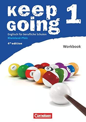 9783064505087: Keep Going 1 Workbook. Rheinland-Pfalz: Englisch für berufliche Schulen. Europäischer Referenzrahmen: A2