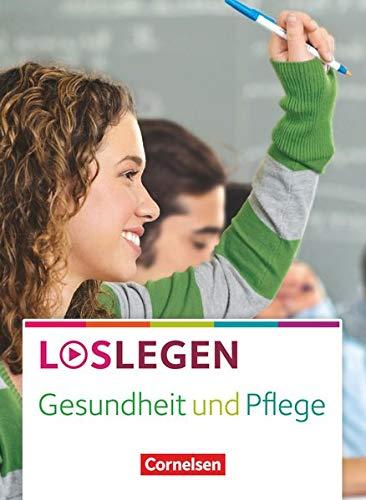 9783064505315: Loslegen - Gesundheit und Pflege. Schülerbuch