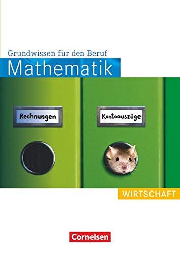 9783064505407: Mathematik. Grundwissen f�r den Beruf: Wirtschaft. Arbeitsbuch