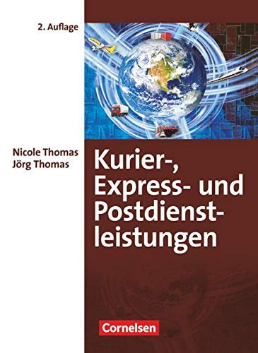 9783064506541: Kurier. Express- und Postdienstleistungen. Fachkunde - Neubearbeitung