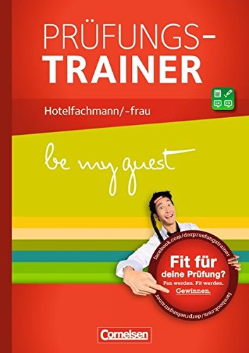 9783064506602: be my guest: Hotelfachleute: Prüfungstrainer