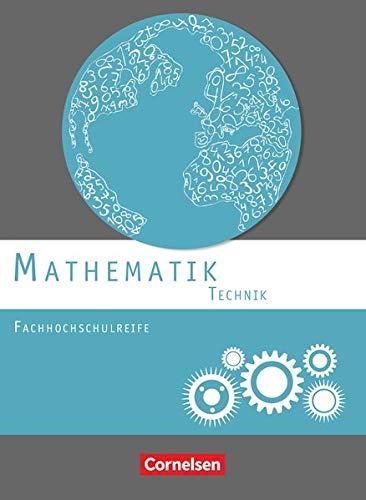 9783064506893: Mathematik Fachhochschulreife Technik. Schülerbuch