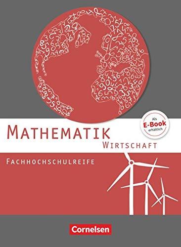 9783064506909: Mathematik Fachhochschulreife Wirtschaft. Schülerbuch