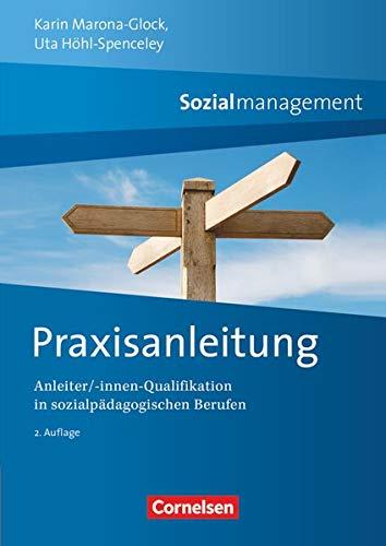 9783064507159: Praxisanleitung Sozialmanagement: Anleiter/-innen Qualifikation in sozialpädagogischen Berufen
