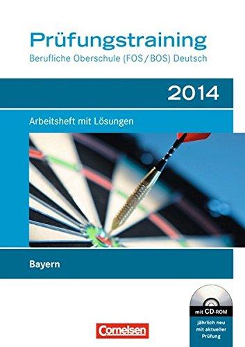 9783064507654: Das Deutschbuch. Prüfungsvorbereitung 2014. Berufliche Oberschule (FOS/BOS) Bayern: Arbeitsheft mit Lösungen und CD-ROM