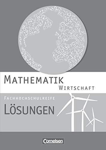 9783064507746: Mathematik Fachhochschulreife Wirtschaft. Lösungen zum Schülerbuch
