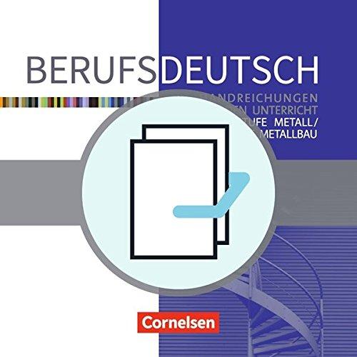 9783064508477: Berufsdeutsch: Grundstufe Metall / Fachstufe Metallbau: Arbeitsheft (Handlungssituationen) und Basisband. 450546-9 und 450547-6 im Paket