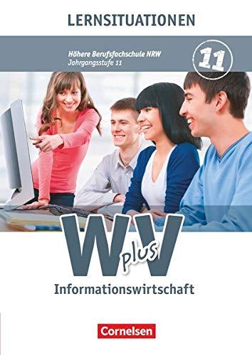 9783064508521: Wirtschaft für Fachoberschulen und Höhere Berufsfachschulen - Informationswirtschaft 01. Arbeitsbuch Nordrhein-Westfalen