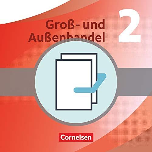 Gro- und Auenhandel 02. Fachkunde und Arbeitsbuch im Paket: 455827-4 und 455831-1 im Paket: ...