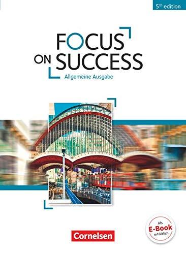9783064509849: Focus on Success B1-B2. Schülerbuch Allgemeine Ausgabe