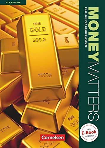 9783064510098: Money Matters B1-Mitte B2. Schülerbuch