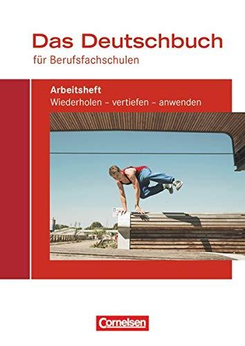 9783064510142: Das Deutschbuch für Berufsfachschulen. Arbeitsheft mit Lösungen