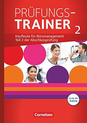 9783064510173: Be Partners Jahrgangsübergreifend Prüfungstrainer 02: Büromanagement - Allgemeine Ausgabe