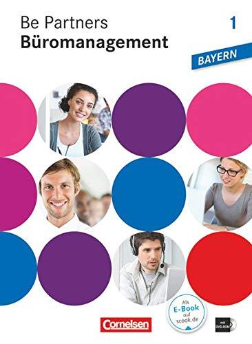 9783064510364: Be Partners - Büromanagement 1. Ausbildungsjahr. Fachkunde mit DVD-ROM. Ausgabe Bayern