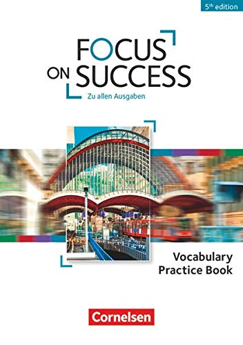 9783064510791: Focus on Success B1-B2 Vokabelheft