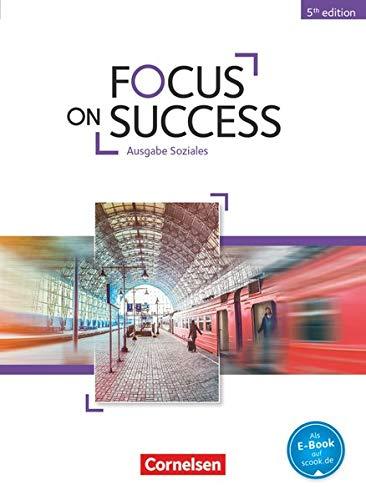 9783064510814: Focus on Success B1-B2. Schülerbuch Soziales