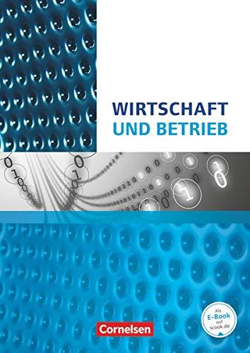 9783064511859: Wirtschafts- und Sozialkunde: Wirtschaft und Betrieb. Wirtschafts- und Betriebslehre Nordrhein-Westfalen: Schülerbuch