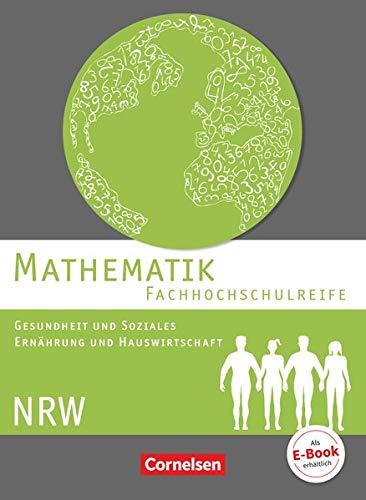 9783064512085: Mathematik - Fachhochschulreife - Gesundheit und ...