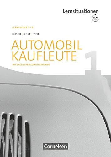 9783064512849: Automobilkaufleute Band 1: Lernfelder 1-4 - Arbeitsbuch mit englischen Lernsituationen und Onl.-Angebot