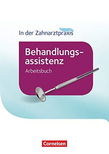 9783064519725: Zahnmedizinische Fachangestellte - Behandlungsassistenz. Arbeitsbuch