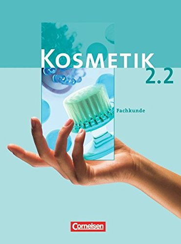 9783064551640: Kosmetik 2. Fachkunde 2. Schülerbuch
