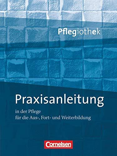 9783064551756: Pflegiothek: Praxisanleitung in der Pflegeausbildung