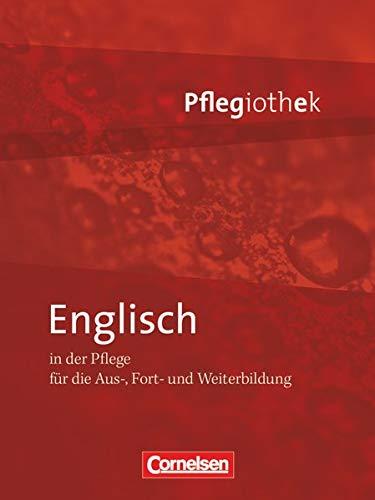 9783064551763: In guten Händen - Pflegiothek: Englisch in der Pflege