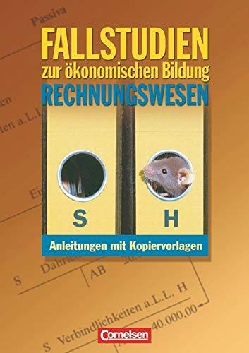9783064557734: Materialien zur ökonomischen Bildung: Fallstudien zum Rechnungswesen: Kopiervorlagen