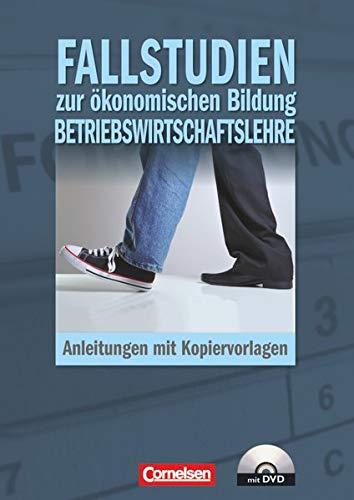 9783064557741: Materialien zur ökonomischen Bildung. Fallstudien zur ökonomischen Bildung Betriebswirtschaftslehre: Anleitungen mit Kopiervorlagen