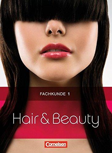9783064558182: Hair & Beauty: Friseur Fachkunde 1. Schülerbuch
