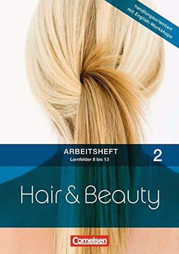 9783064558243: Hair & Beauty Arbeitsheft 2: Lernfelder 8-13