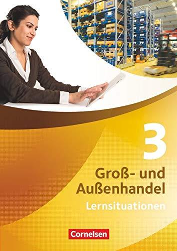 9783064558328: Groß- und Außenhandel 03. Arbeitsbuch mit Lernsituationen
