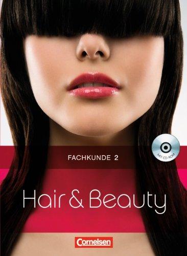 9783064558380: Hair & Beauty: Friseur Fachkunde 2. Schülerbuch