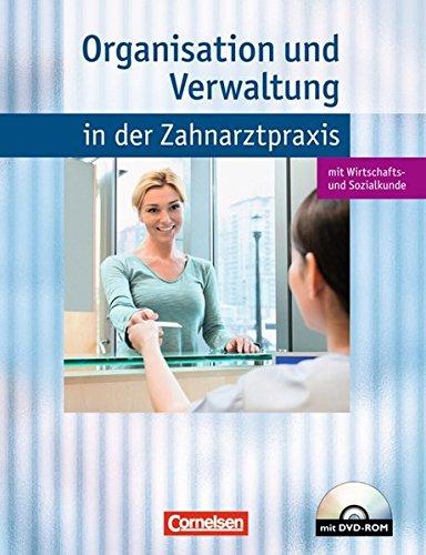 9783064558410: Zahnmedizinische Fachangestellte. Organisation und Verwaltung in der Zahnartpraxis. Schülerbuch. Mit DVD-ROM