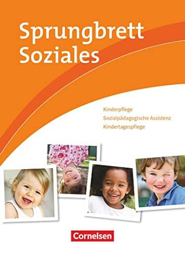 9783064558427: Sprungbrett Soziales. Kinderpflege, Sozialpädagogische Assistenz. Schülerbuch