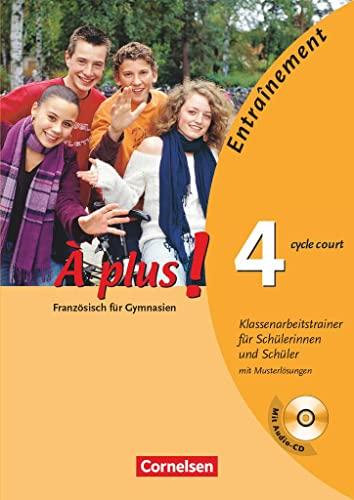 9783065200073: À plus! Ausgabe 2004. Band 4 (cycle court). Klassenarbeitstrainer mit CD und Musterlösungen
