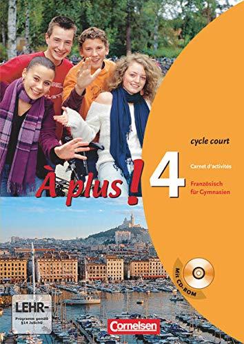 9783065200110: À plus! Ausgabe 2004. Band 4 (cycle court). Carnet d'activités mit CD-ROM