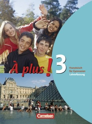 9783065200257: À plus! Band 3. Schülerbuch Lehrerfassung