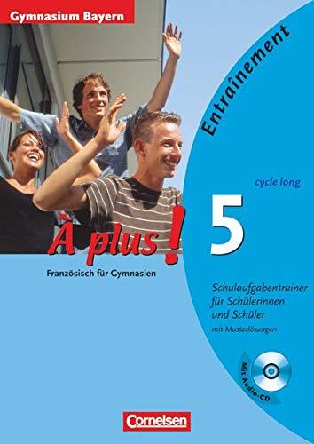 9783065200387: A plus! Methode intensive 5 (cycle long). Schulaufgabentrainer. Gymnasium Bayern: Arbeitsheft