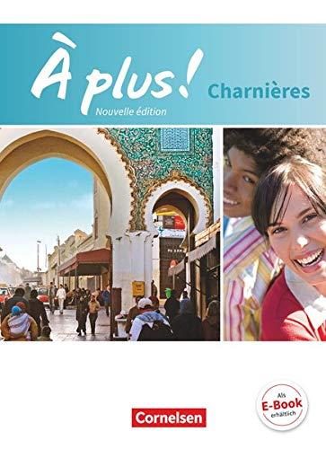 9783065200523: À plus! Nouvelle édition. Charnières. Schülerbuch: Festeinband
