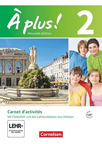 9783065201179: À plus! Nouvelle édition. Band 2. Carnet d'activités mit Audio- und Video-Materialien online
